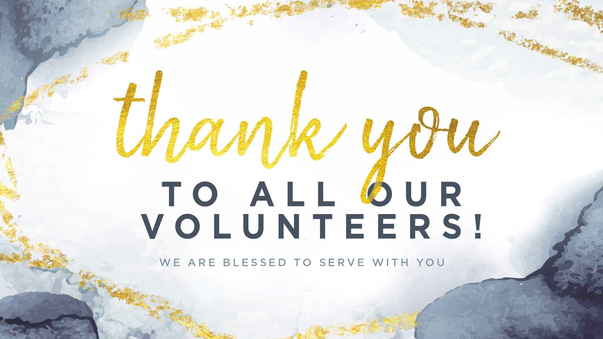 Thank You to All Our Volunteers! - Stonebriar Community Church