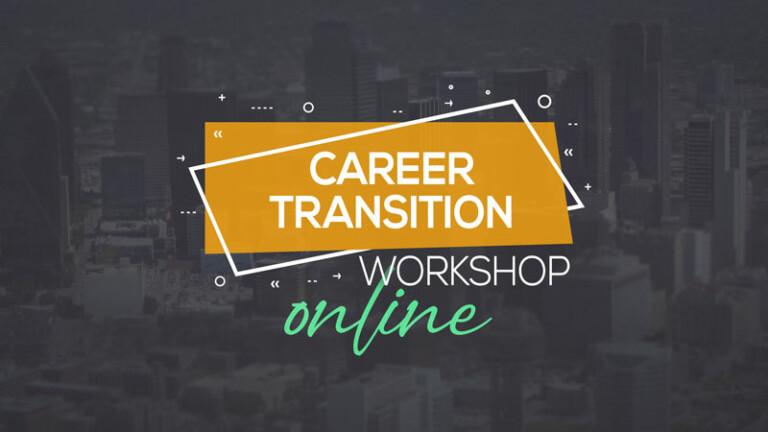 Career Transition Workshop Online