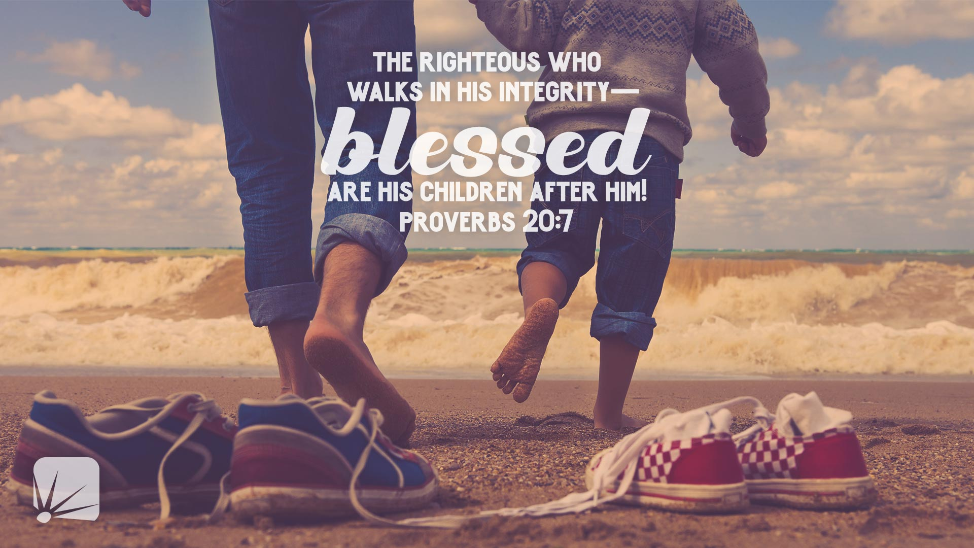 The righteous who walks in his integrity--blessed are his children after him!