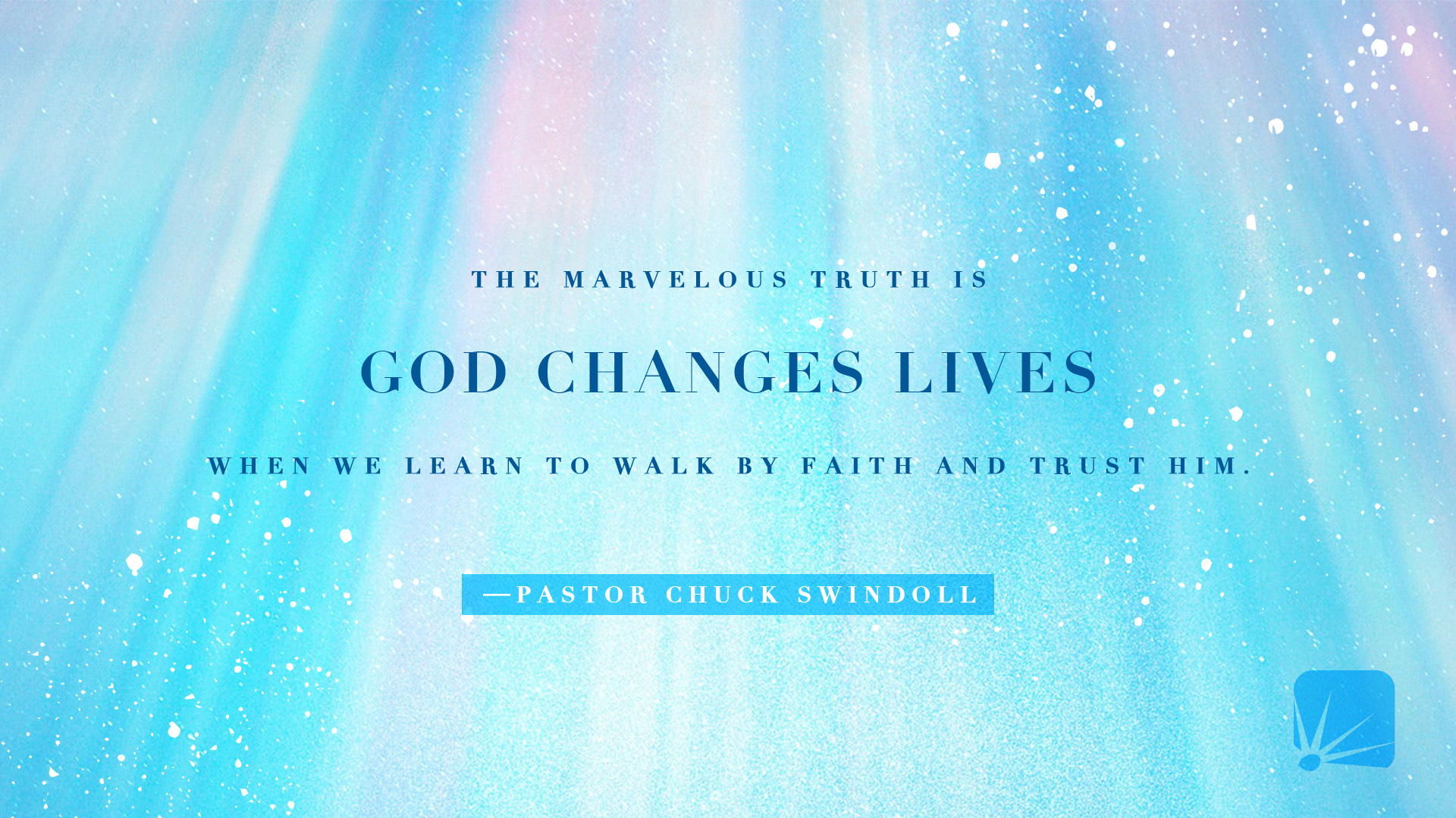 quote: God Changes Lives
