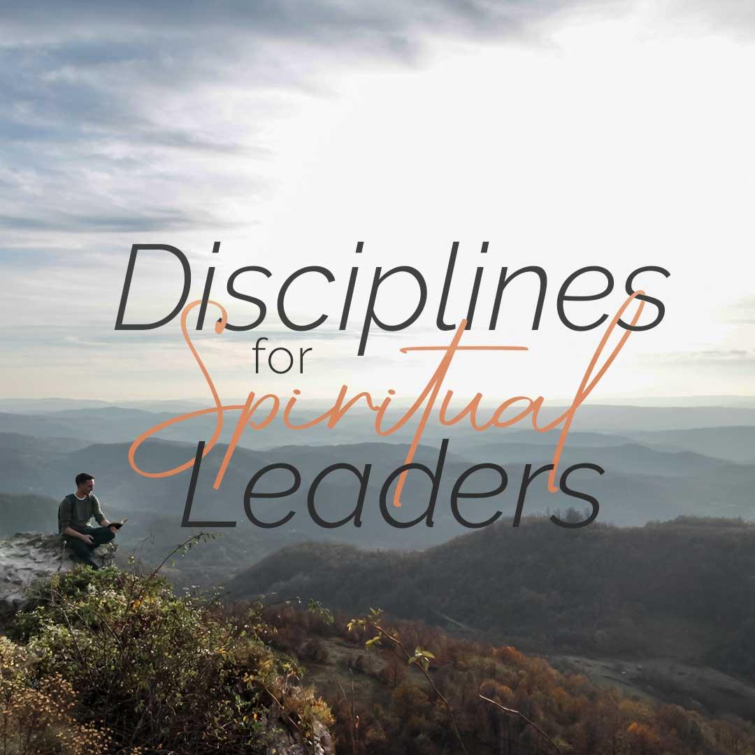 Disciplinas para líderes espirituales
