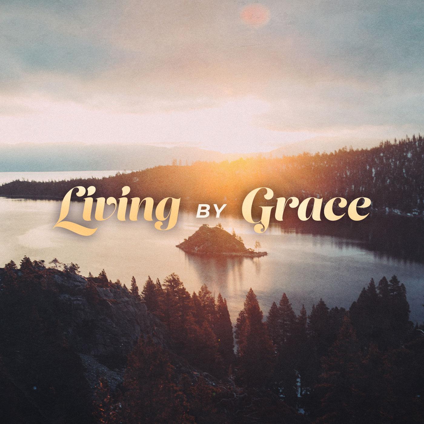 Viviendo por Gracia