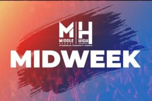 Student Ministries Midweek