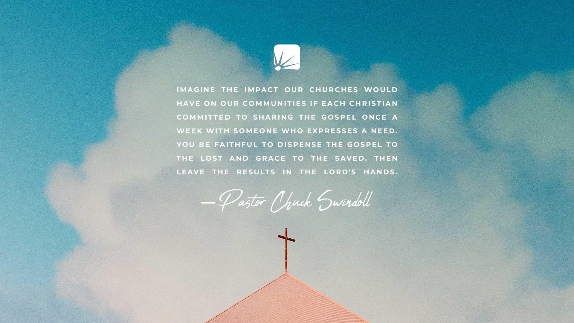 Cita de Chuck Swindoll sobre compartir el evangelio
