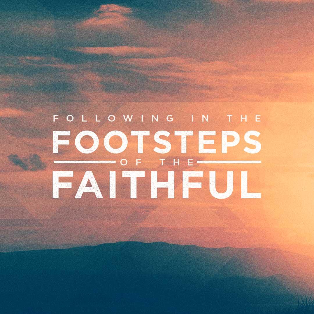 Siguiendo las huellas de los fieles