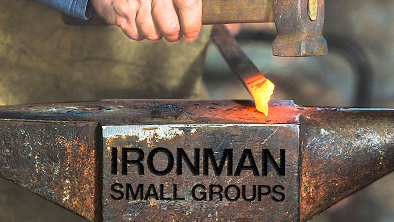 IronMan Small Groups
