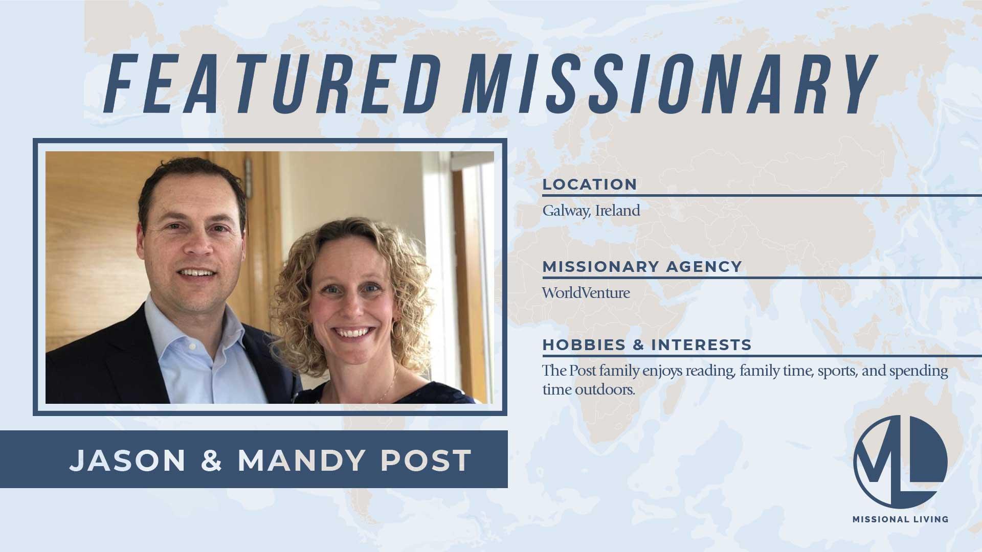 Featured Missionaries: Jason & Mandy Post