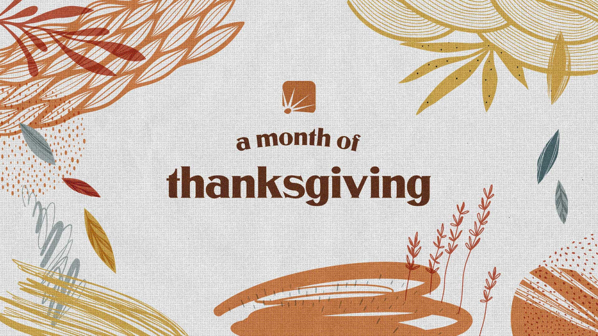 A Month of Thanksgiving