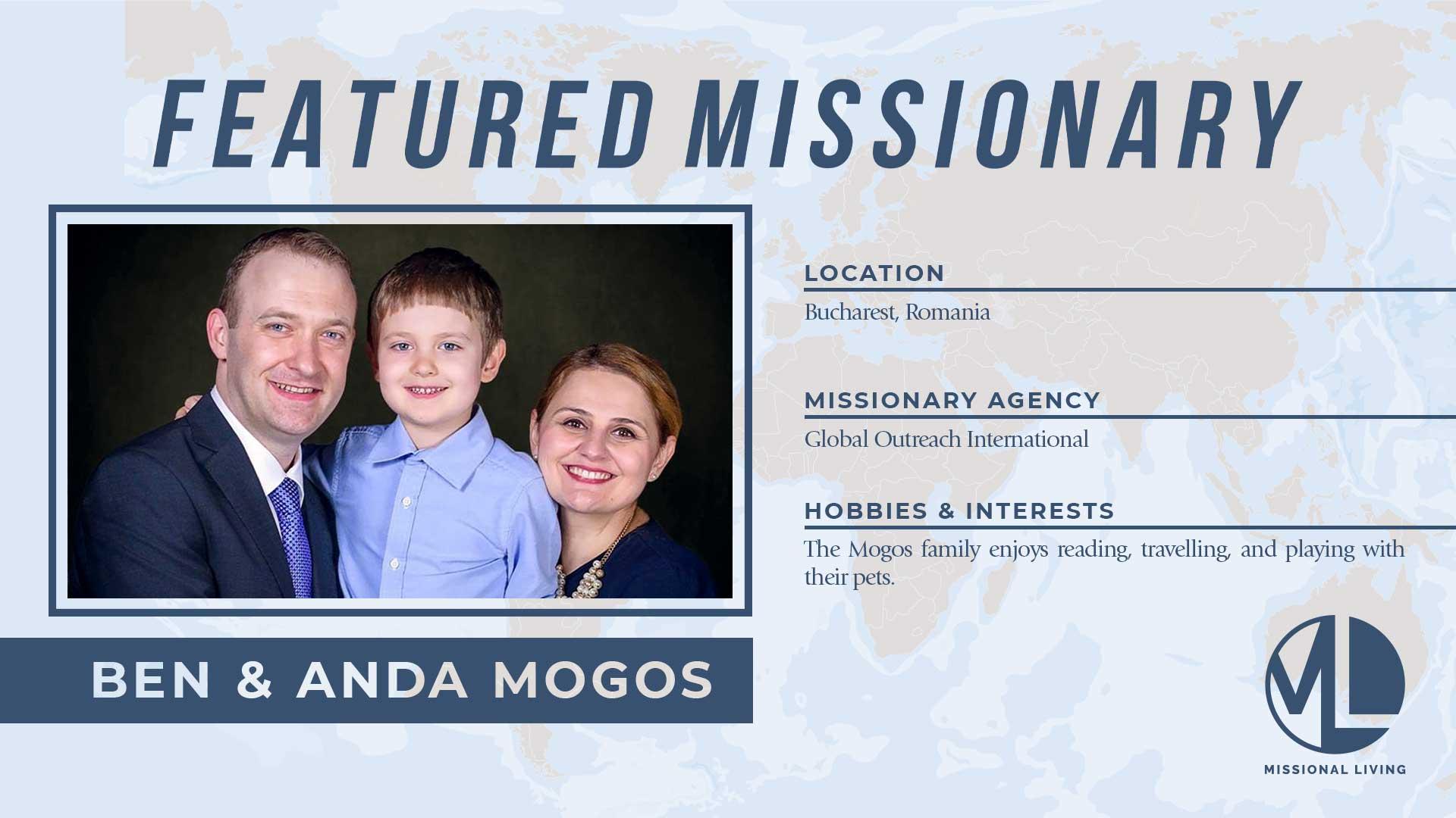 Featured Missionaries: Ben & Anda Mogos