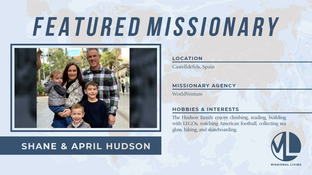 Featured Missionaries: Shane & April Hudson