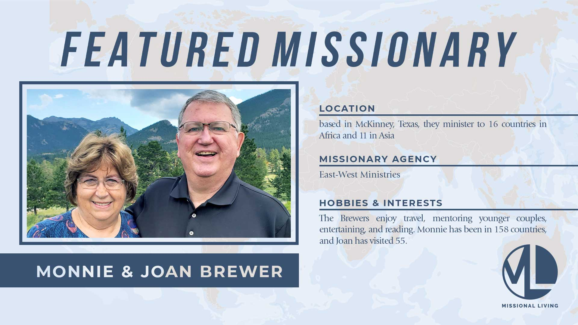 """Featured Missionaries: Dr. Monroe """"Monnie"""" and Joan Brewer"""