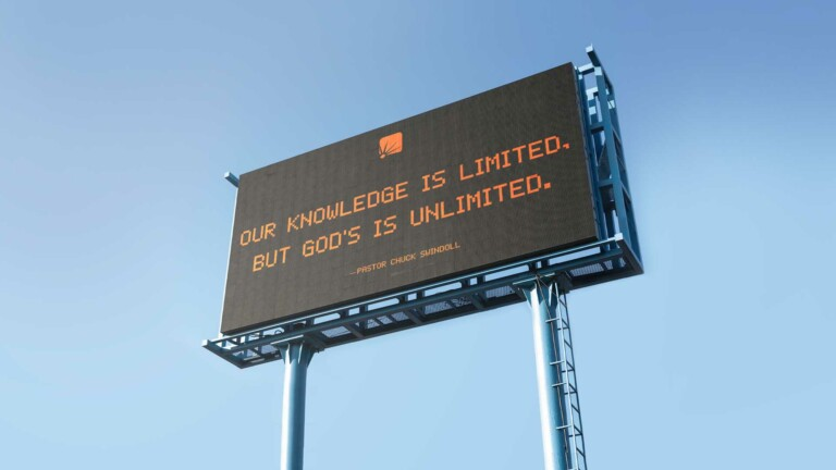 """quote: """"Our knowledge is limited, but God's is unlimited."""" Pastor Chuck Swindoll"""