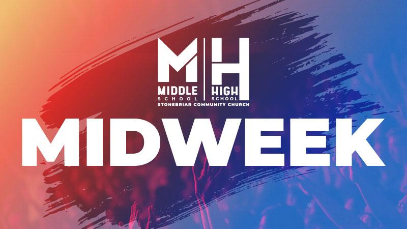 Middle & High School Summer Midweek