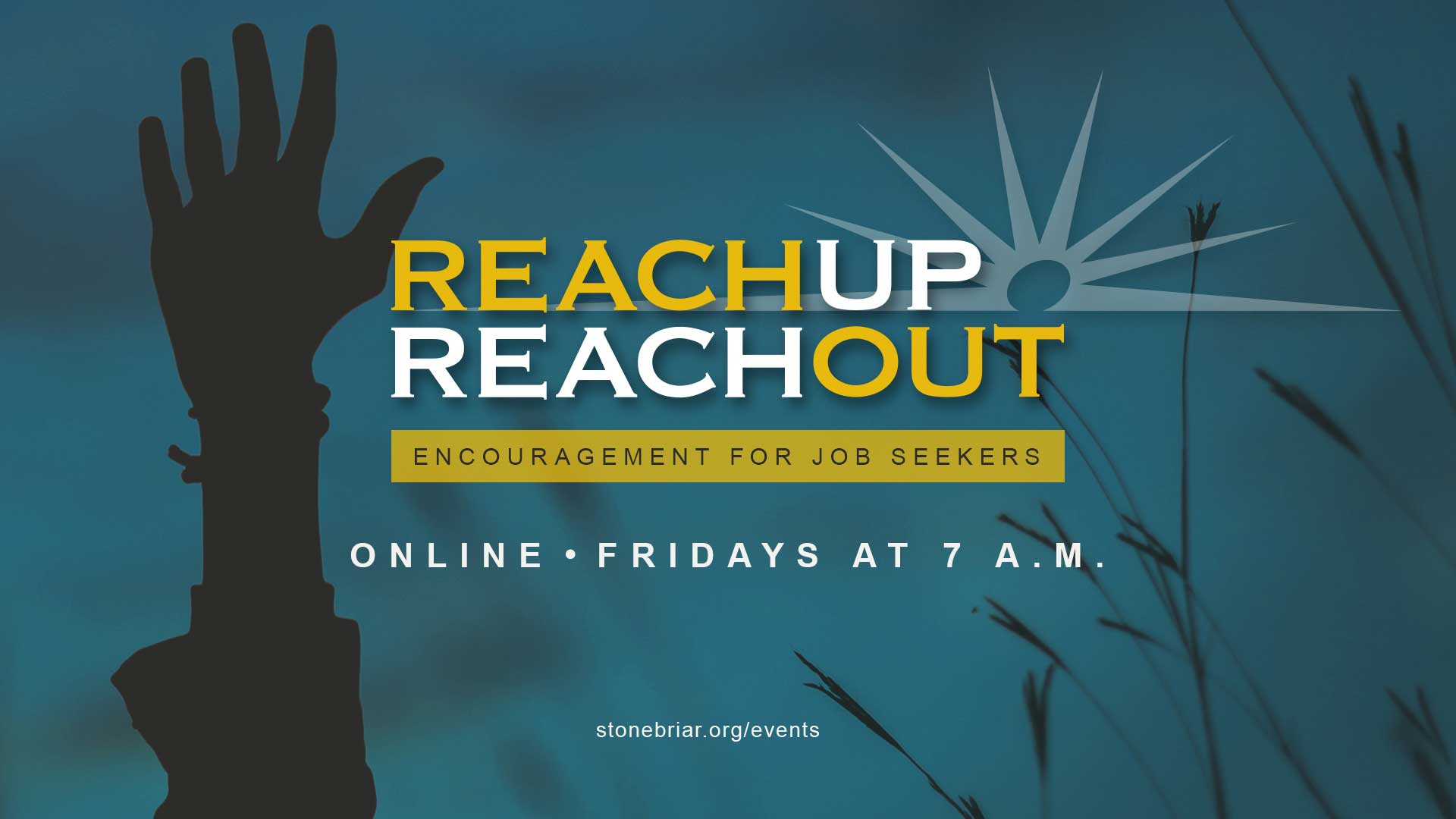 Reach Up Reach Out: Encouragement for Job Seekers