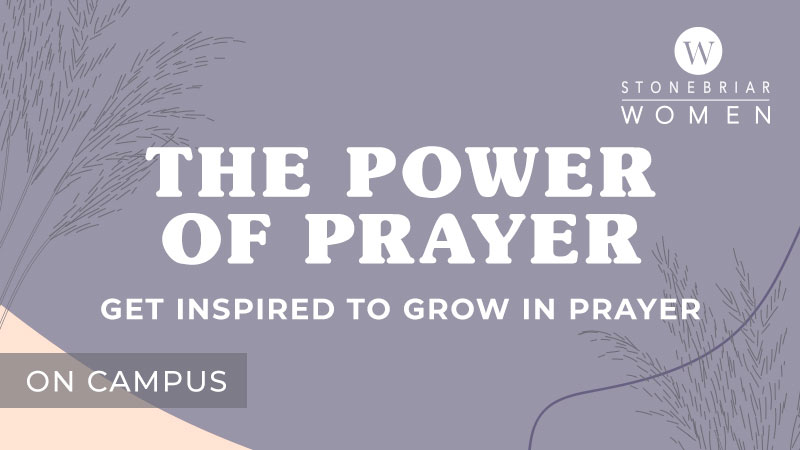 The Power of Prayer Women's Connection Group