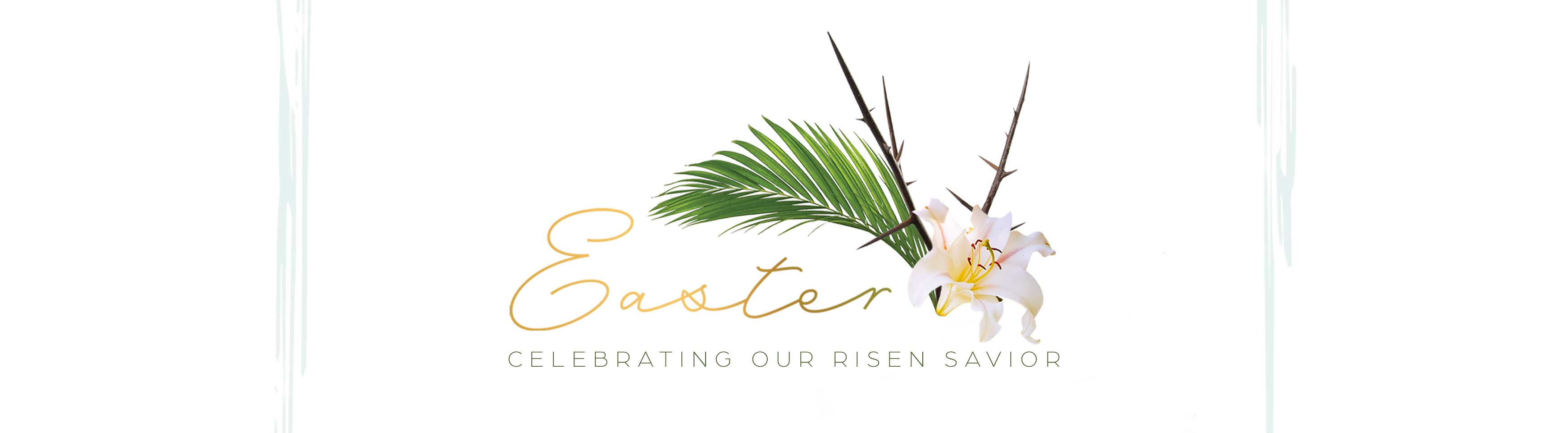 Easter: Celebrate with Us