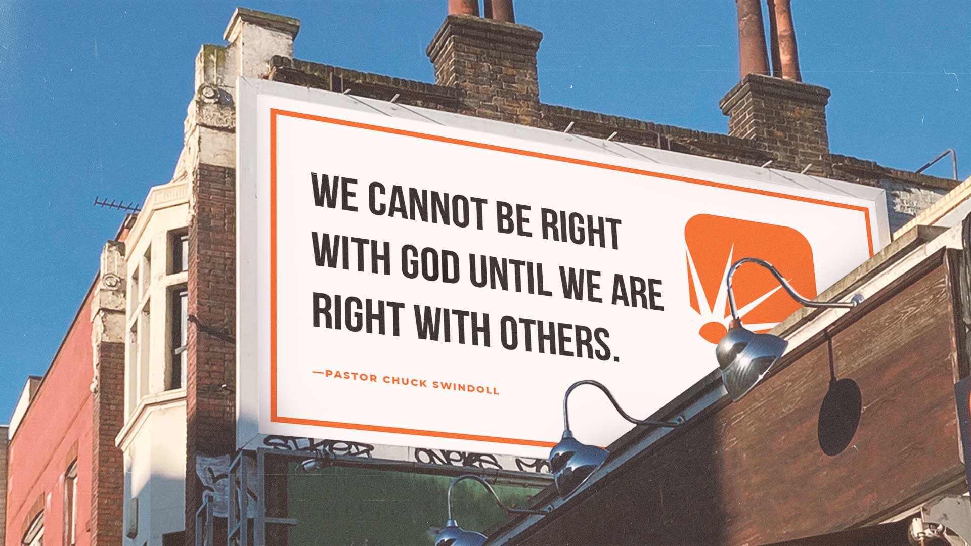 """quote: """"We cannot be right with God until we are right with others."""""""