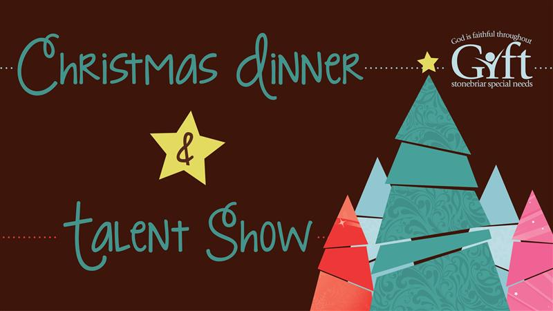 Christmas Dinner and Talent Show