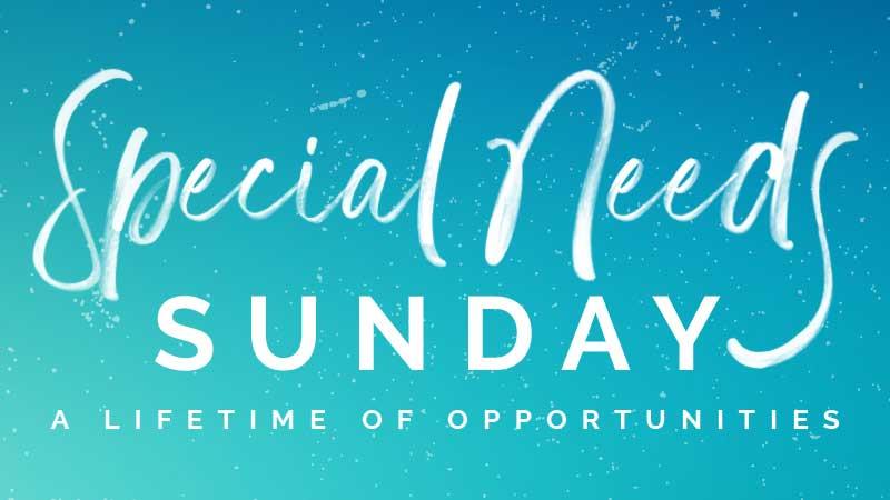 Special Needs Sunday