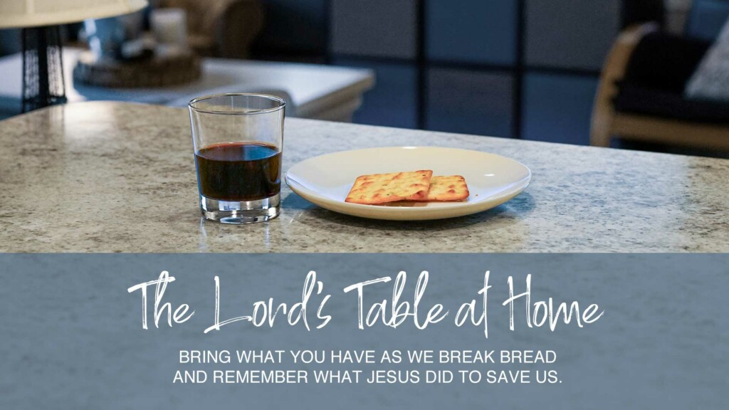 The Lord's Table at Home