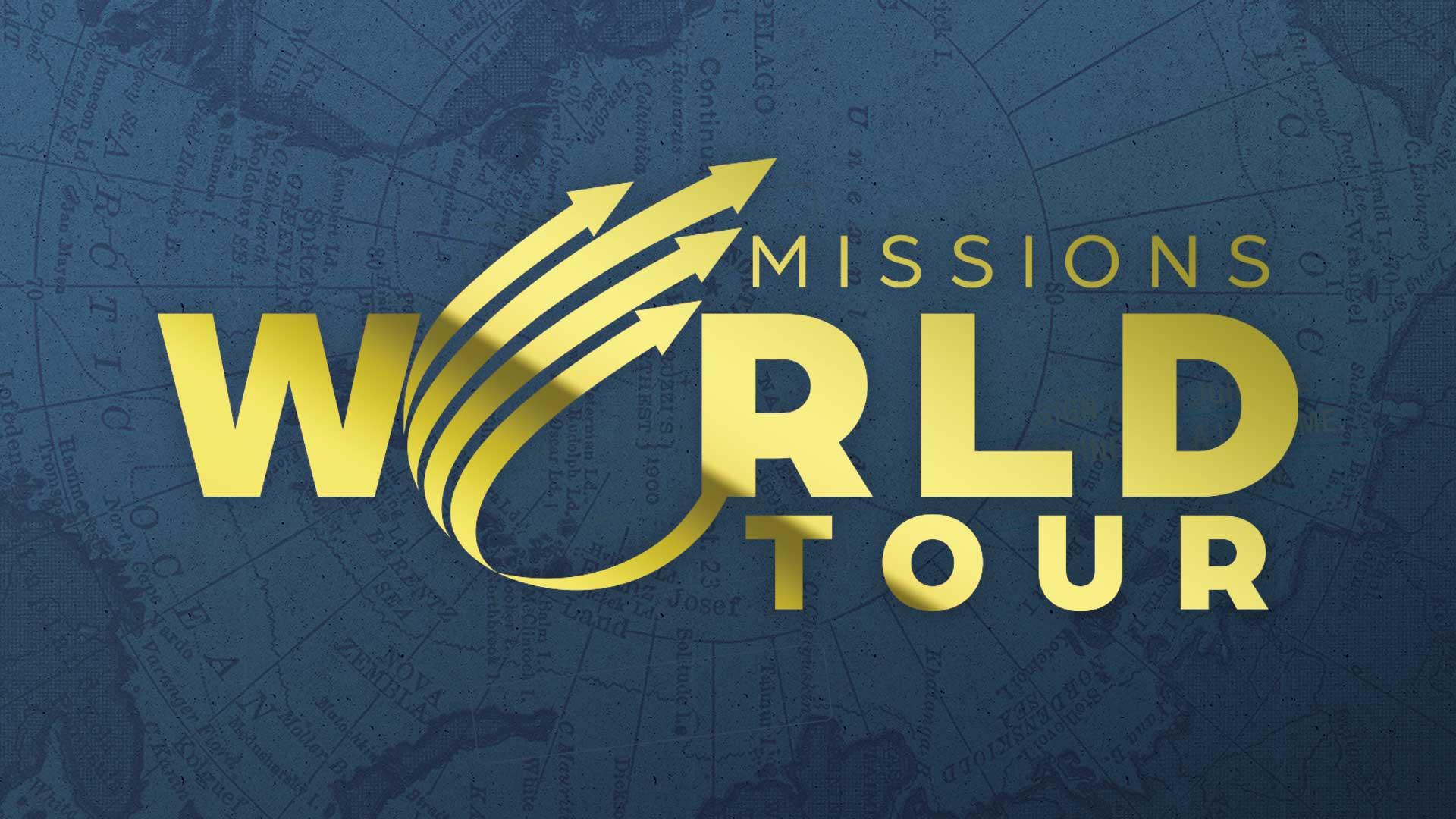 Missions World Tour