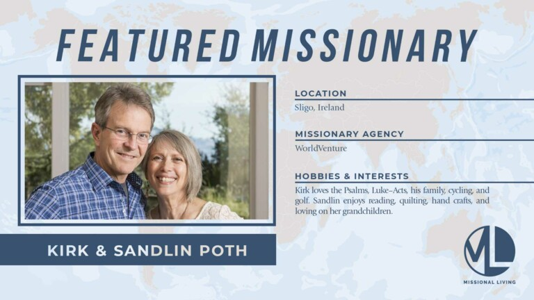 Featured Missionaries: Kirk and Sandlin Poth