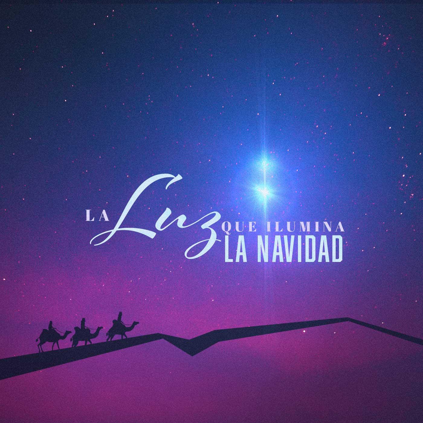 La Luz Que Ilumina la Navidad