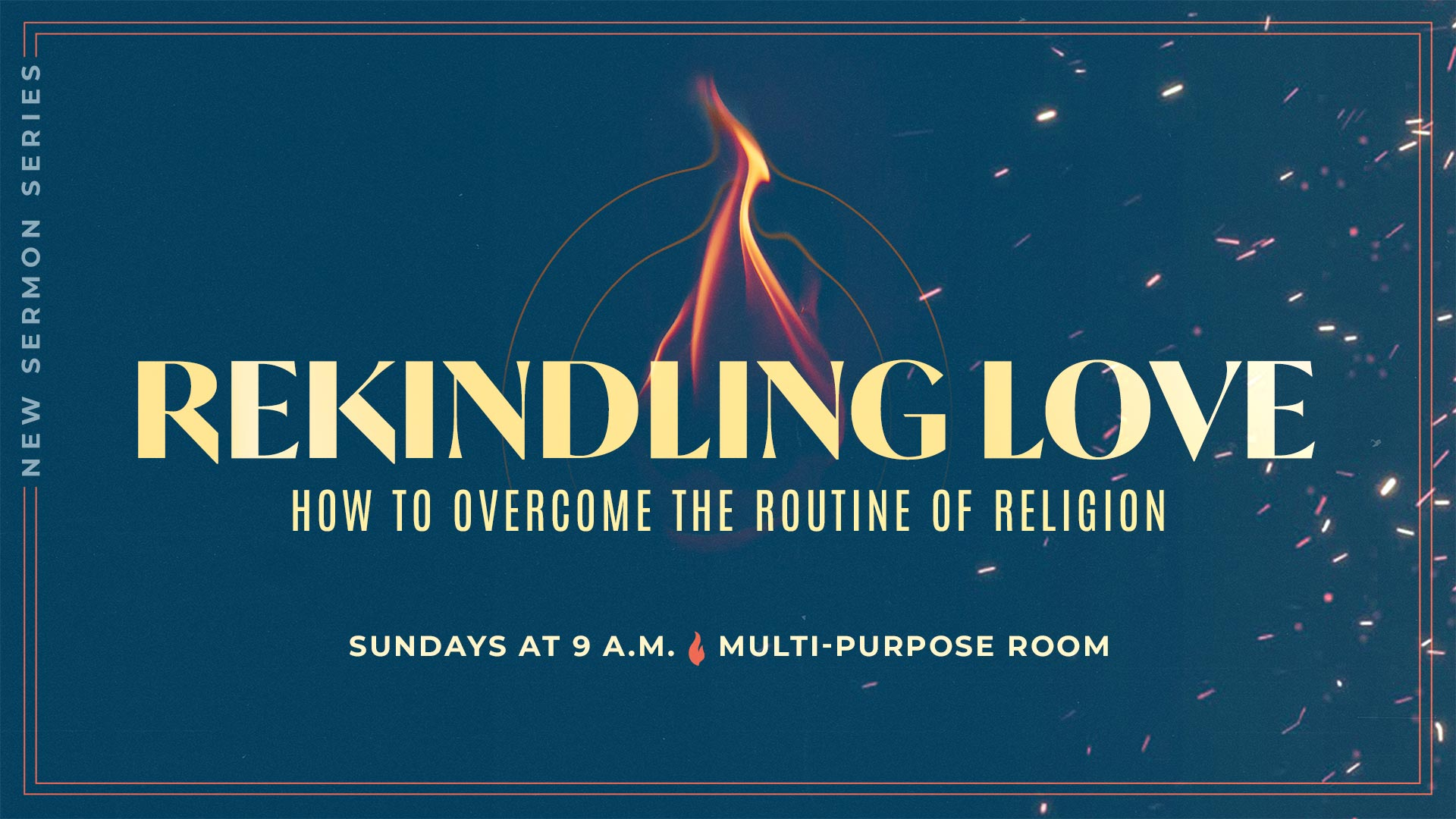New Contemporary Series: Rekindling Love: How to Overcome the Routine of Religion