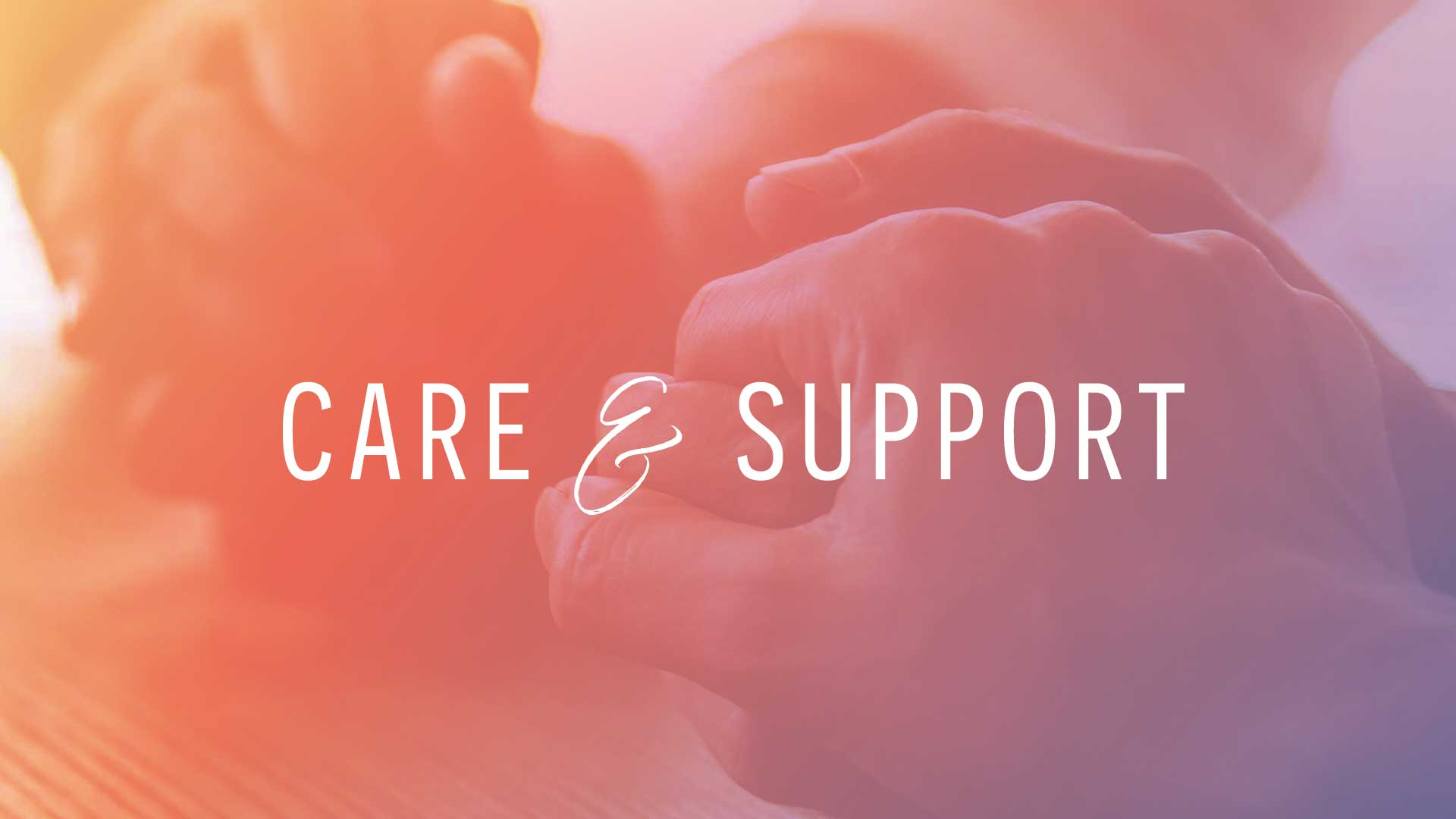 Care & Support Groups