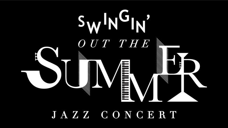 Swinging Out the Summer Jazz Concert