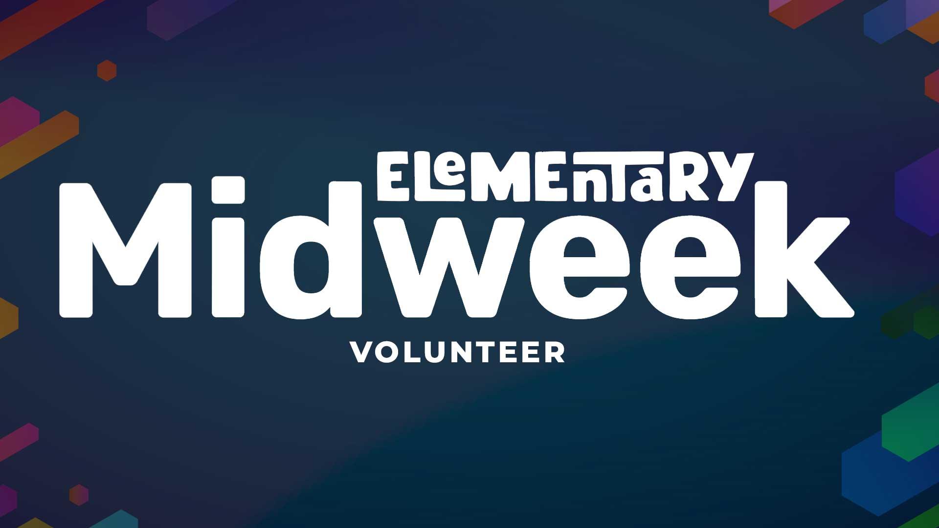 Elementary Midweek Volunteer