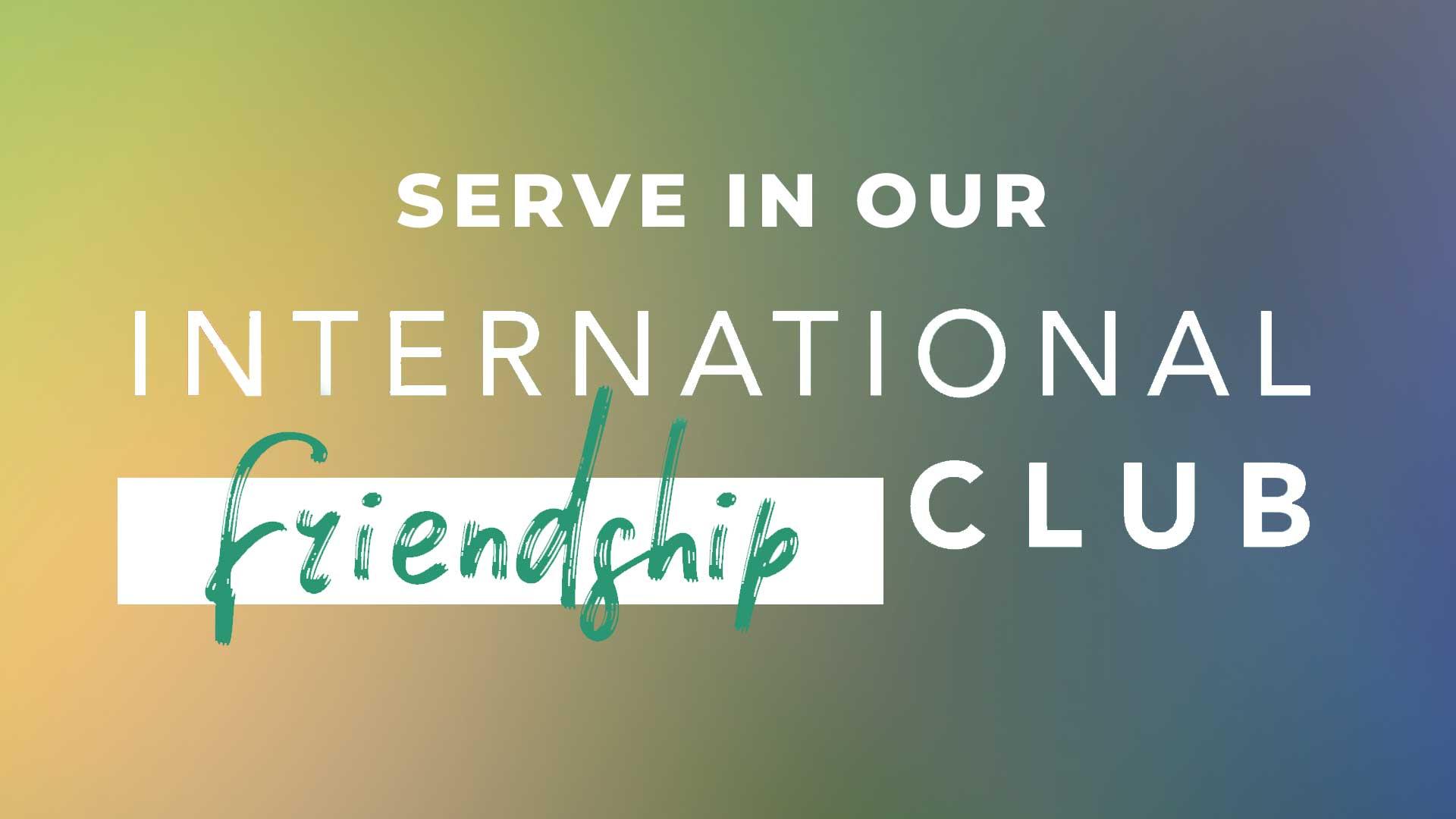International Friendship Club Volunteer