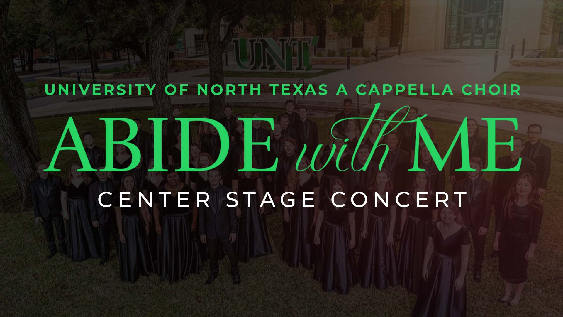 """Center Stage Concert: """"Abide with Me"""""""