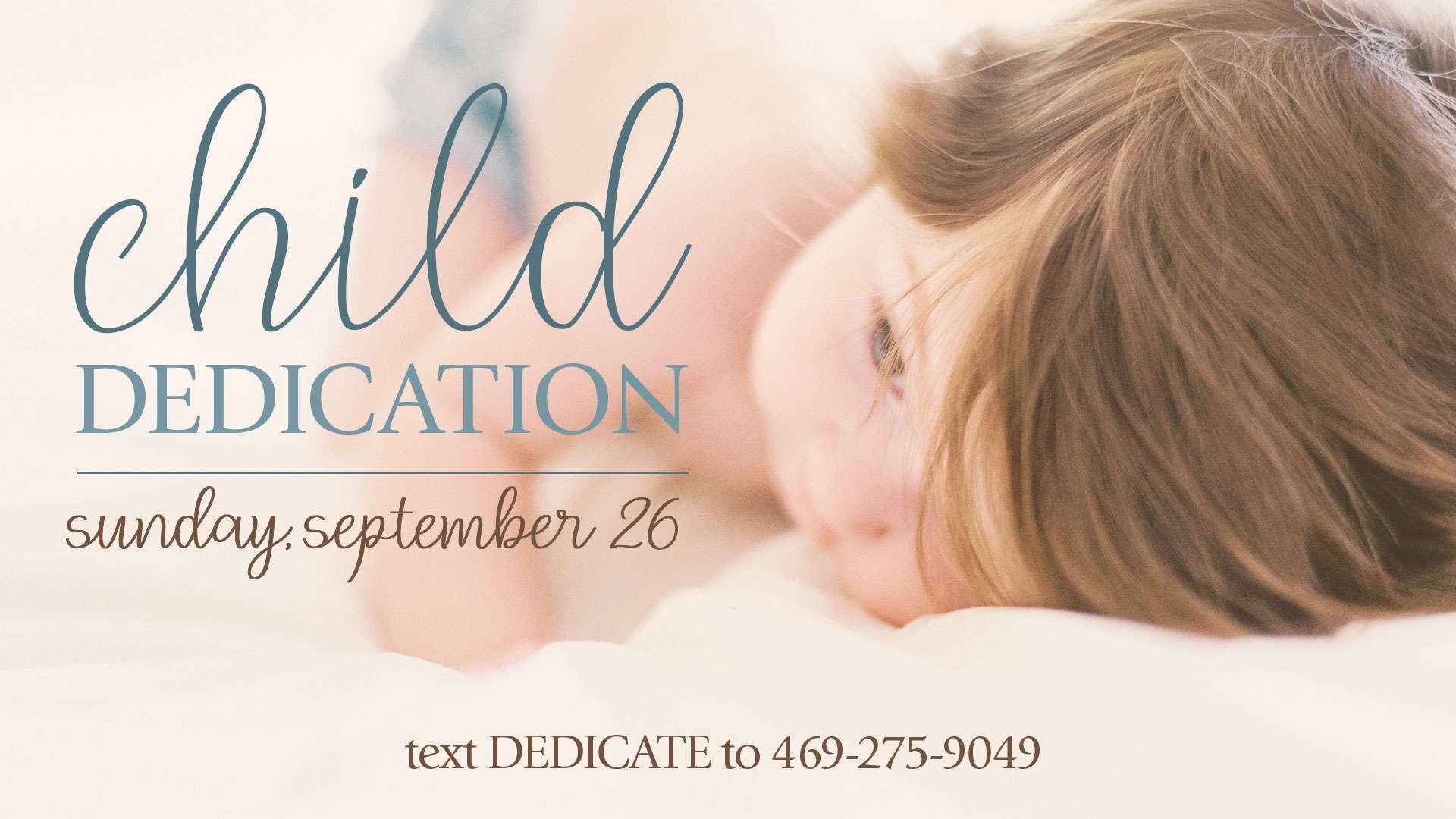 Child Dedication: February 28, 2021
