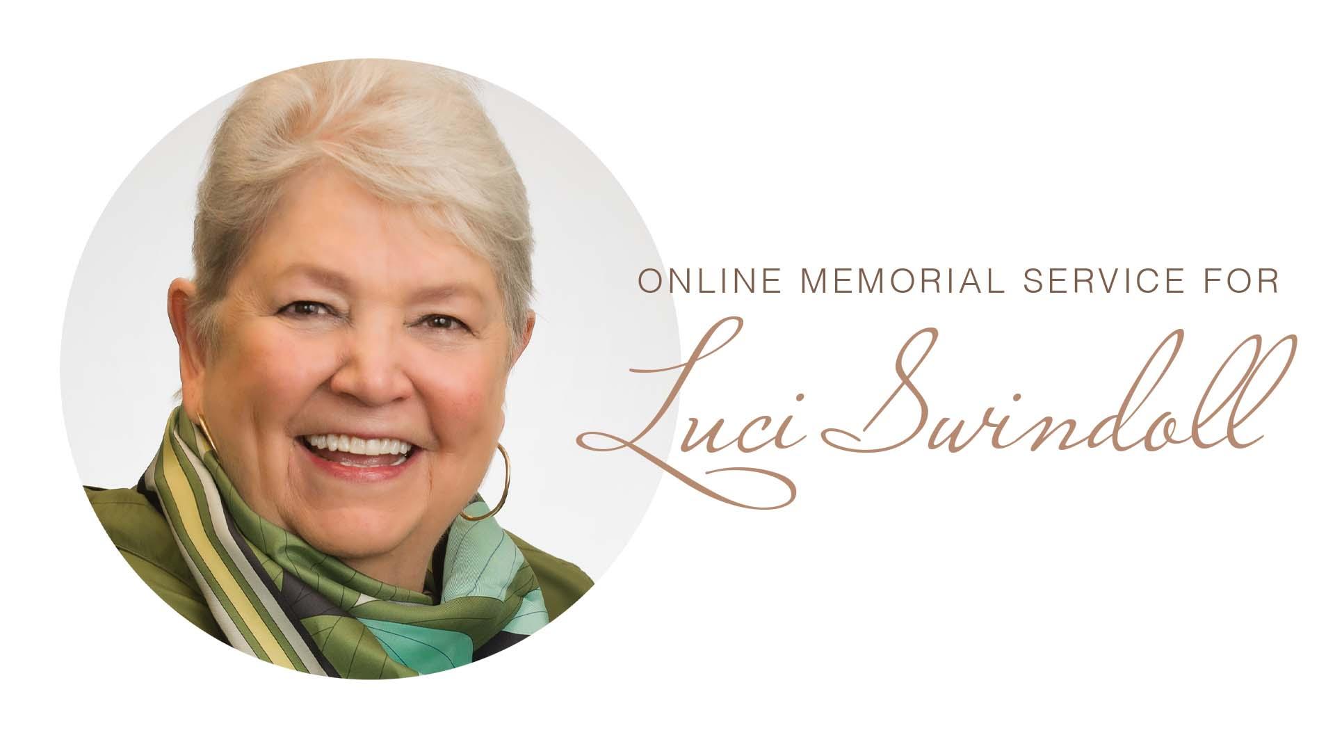 Luci Swindoll Memorial Service